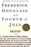 Frederick Douglass and the Fourth of July