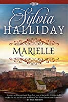 Marielle: The French Maiden Series - Book One