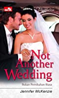 Not Another Wedding