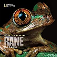 Rane. Incontri ravvicinati (Incontri ravvicinati - National Geographic)