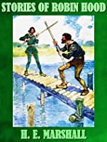 STORIES OF ROBIN HOOD TOLD TO THE CHILDREN (ILLUSTRATED)