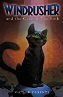 Windrusher and the Cave of Tho-hoth (Windrusher Trilogy)