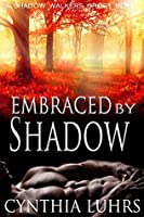 Embraced by Shadow: A modern-day ghost story with a dark twist. (A Shadow Walkers Ghost Novel Book 6)