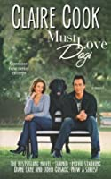 Must Love Dogs (Must Love Dogs, #1)