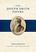 The Joseph Smith Papers: Documents Volume 1: July 1828-June 1831