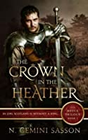 The Crown in the Heather (The Bruce Trilogy, #1)