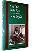 Left Out in the Rain: New Poems, 1947-1985