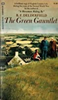 The Green Gauntlet (A Horseman Riding By, #3)