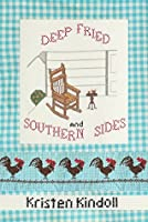 Deep Fried and Southern Sides (In which, Marla finally has her entrée in the story. Book 5)