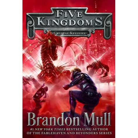 Crystal Keepers (Five Kingdoms, #3) by Brandon Mull — Reviews ...