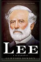 Lee: A Biography