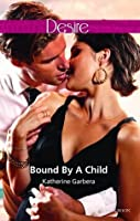 Bound by a Child (Baby Business Book 2)