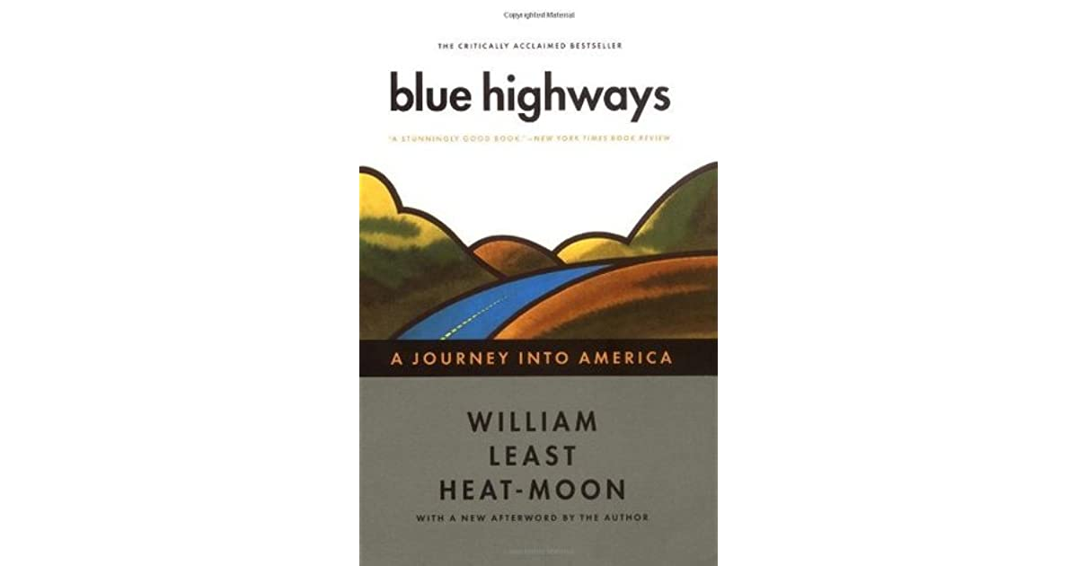 Blue highways an autobiographical book by
