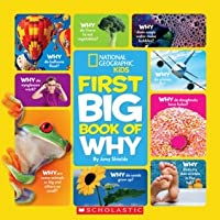 First Big Book of Why (National Geographic Little Kids)