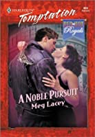 A Noble Pursuit (Red Hot Royals series Book 2)