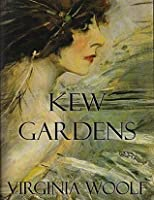Pleasant Kew Gardens By Virginia Woolf  Reviews Discussion Bookclubs Lists With Glamorous Kew Gardens With Appealing Timber Garden Arches Also Landscape Gardeners In Kent In Addition Marchmont Gardens Hanmer Springs And Welsh Botanic Gardens As Well As Holiday Garden Additionally Jade Garden Chinese Takeaway Menu From Goodreadscom With   Glamorous Kew Gardens By Virginia Woolf  Reviews Discussion Bookclubs Lists With Appealing Kew Gardens And Pleasant Timber Garden Arches Also Landscape Gardeners In Kent In Addition Marchmont Gardens Hanmer Springs From Goodreadscom