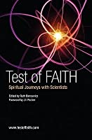 Test of Faith: Spiritual Journeys with Scientists