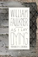 As I Lay Dying: The Corrected Text (Modern Library) As I Lay Dying