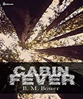 Cabin Fever (Illustrated)
