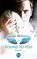 Bound to You: Requiem