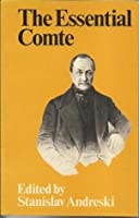 The Essential Comte - Selected from Cours de Philosophie Positive