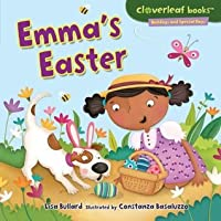 Emma's Easter (Cloverleaf Books TM - Holidays and Special Days)