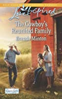 The Cowboy's Reunited Family (Cooper Creek Book 8)