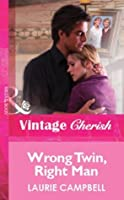Wrong Twin, Right Man (Mills & Boon Vintage Cherish) (Silhouette Special Edition)