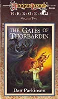 The Gates of Thorbardin (Dragonlance: Heroes II, vol 2)