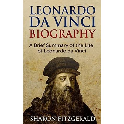 leonardo da vinci biography a brief summary of the life. Black Bedroom Furniture Sets. Home Design Ideas