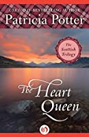 The Heart Queen (The Scottish Trilogy)