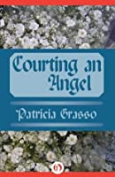 Courting an Angel