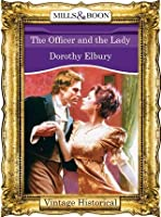 The Officer and the Lady (Mills & Boon Historical)