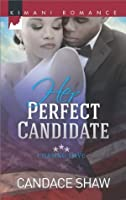 Her Perfect Candidate (Chasing Love, Book 1)