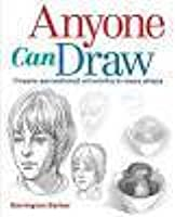Anyone Can Draw: Create Sensational Artworks in Easy Steps
