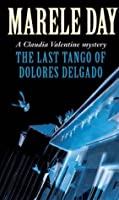 The Last Tango of Dolores Delgado
