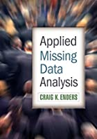 Applied Missing Data Analysis: Methodology in the Social Sciences