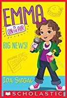 Big News! (Emma is on the Air #1)
