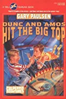 DUNC AND AMOS HIT THE BIG TOP (Culpepper Adventures)