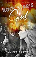 Rock Star's Girl (A Hollywood Dating Story Book 1)