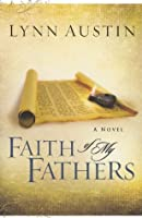 Faith of My Fathers (Chronicles of the Kings, #4)