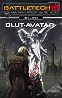 BattleTech - MechWarrior: Dark Age 19: Blut-Avatar