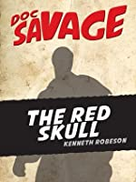 The Red Skull: Doc Savage #6
