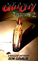 Grit City, Issue #2