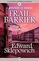 Frail Barrier (The Mysteries of Venice Book 8)