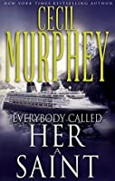 Everybody Called Her a Saint (Everybody's Suspect in Georgia Book 3)