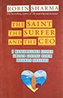 The Saint, The Surfer and The CEO
