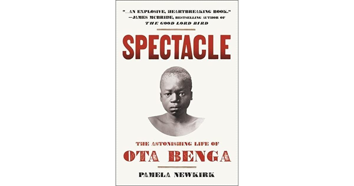 spectacle the astonishing life of ota benga pdf