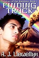 Finding Track (Children Of The Rainbow, #1)