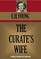 THE CURATE'S WIFE (Timeless Wisdom Collection Book 1579)